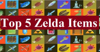 My Top 5 Zelda Items